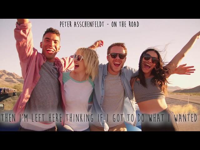 On The Road ( English Subtitles) - Peter Asschenfeldt