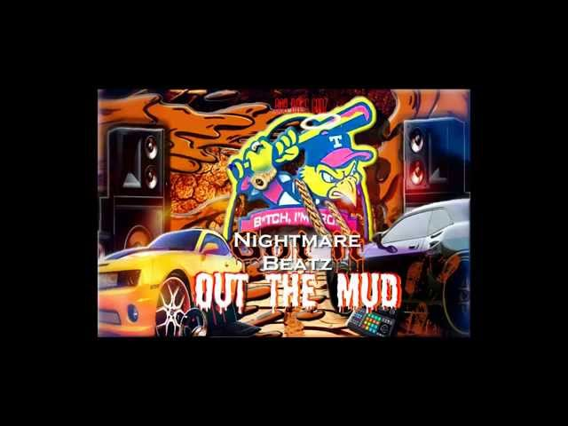 Out The Mud Vol.1 (Prod. 809 Bass Godz)