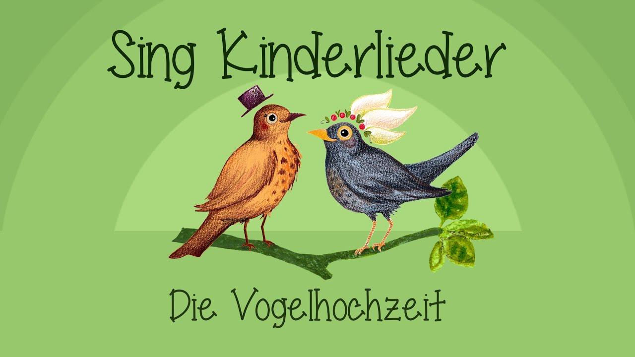 Die Vogelhochzeit Kinderlieder Zum Mitsingen Sing Kinderlieder