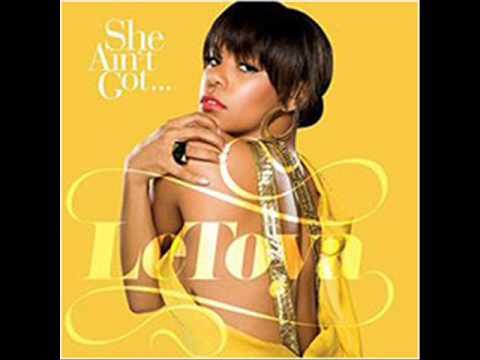 LeToya Luckett-She Aint Got Lyrics