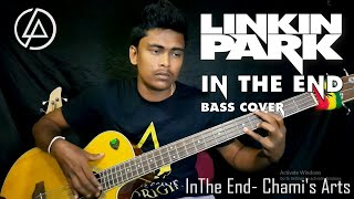 In the end - Linkin Park [Bass Cover WITH TABS] By Chami