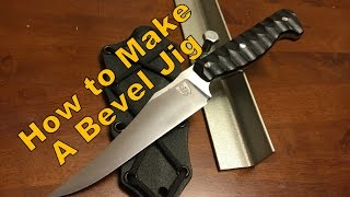 Knife Making: How to make a Bevel Jig
