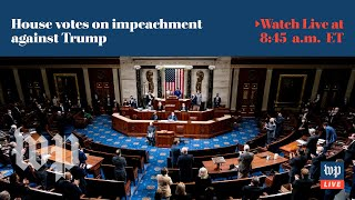 House impeaches Trump for second time - 1/13 (FULL LIVE STREAM)