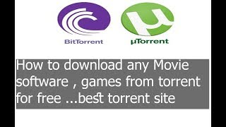 How to download any Movie , Software and Game from torrent for free | best torrent Website