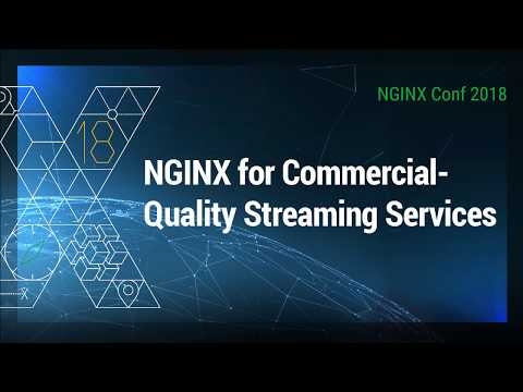 NGINX For Commercial-Quality Streaming Services | Verizon Digital Media Services