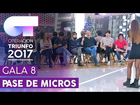 PRIMER PASE DE MICROS PARA LA GALA 8 (ENTERO) | OT 2017