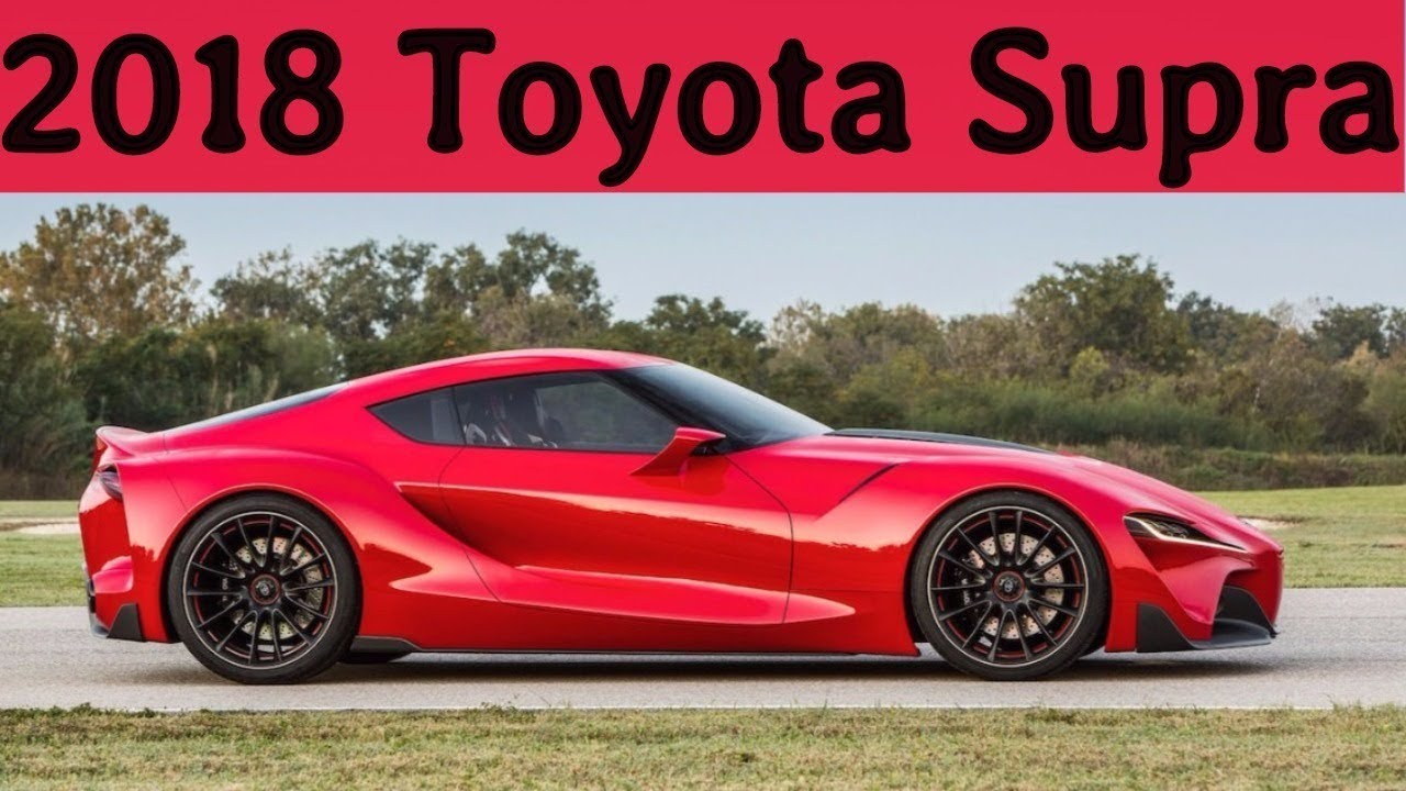 toyota supra 2018 engine. 2018 toyota supra review, design, engine, price and release date engine