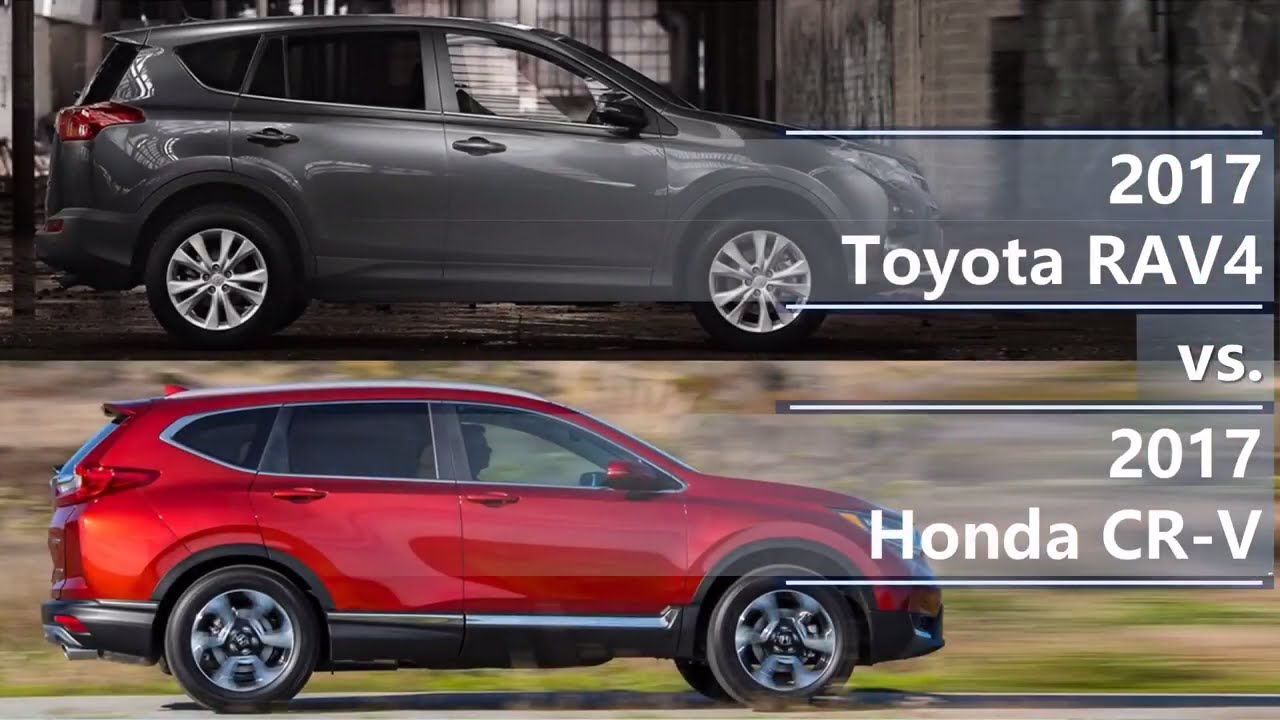 2017 Toyota Rav4 Vs Honda Cr V Technical Comparison