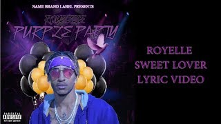 Royelle - Sweet Lover