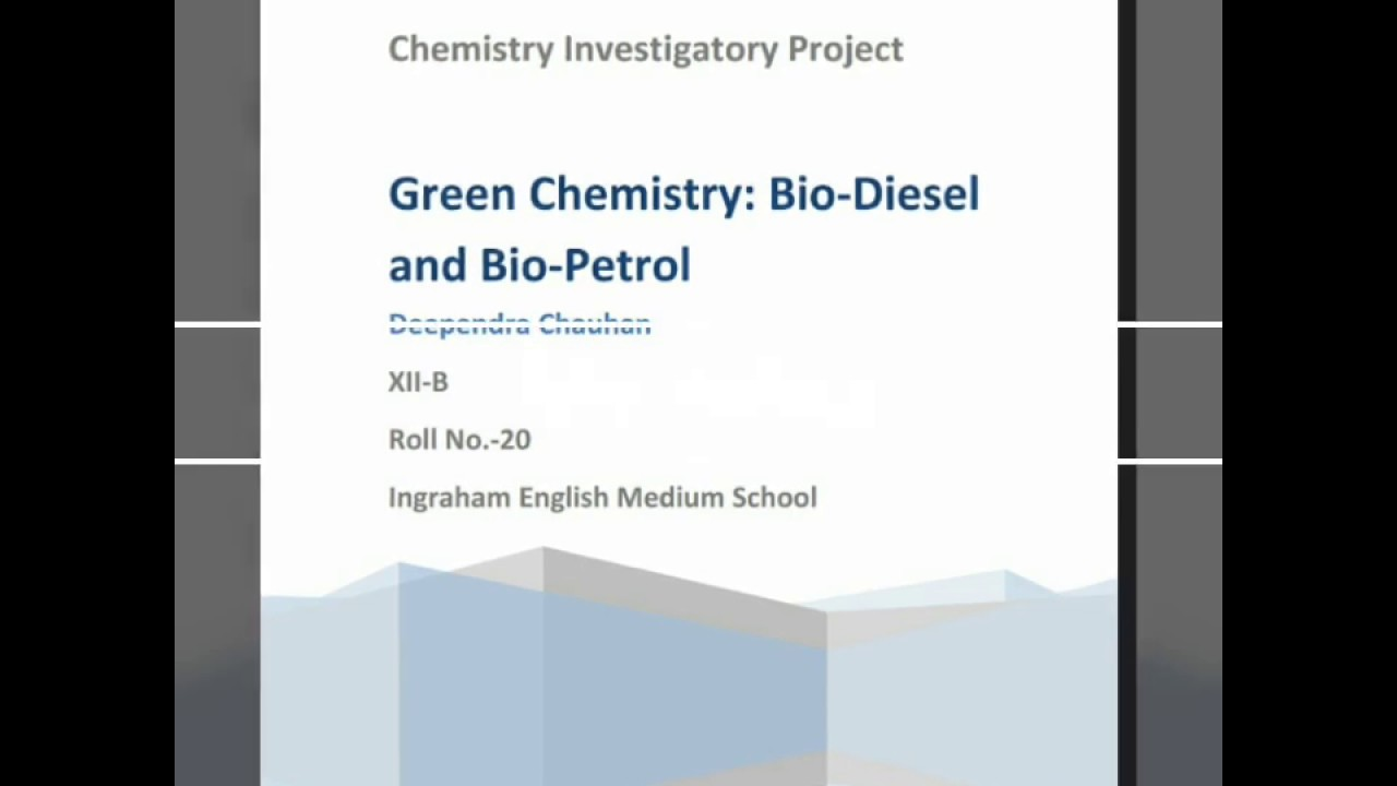Green Chemistry project of class 12