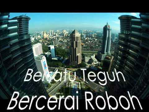 BERSATU TEGUH BERCERAI ROBOH - Sambutan Kemerdekaan Malaysia 2013