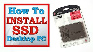 How to install SSD in Desktop PC (Solid State Drive)