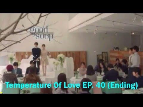[Enjoy Final] Temperature Of Love EP. 40 (Ending) ♥♥Jung Sun ♥♥ Hyun Soo♥ ♥|사랑의 온도