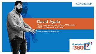 Jornadas 360: David Ayala