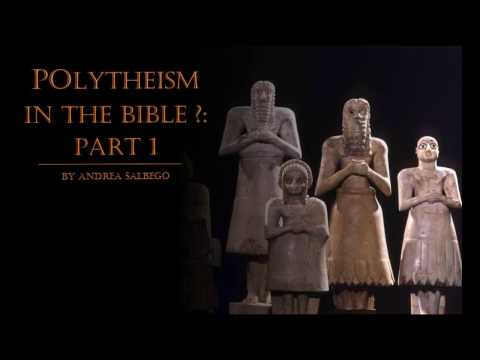 Polytheism In The Bible: Part 1 (Does the hebrew in the bible say there are many gods)