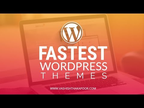 ✅✅ 10 Best Fastest Loading Responsive Wordpress themes 2018
