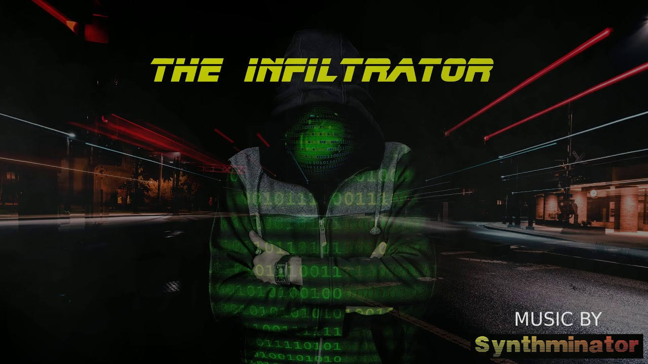 The Infiltrator - Synthwave, Dark Synthwave, Future Sci-Fi music,  instrumental music