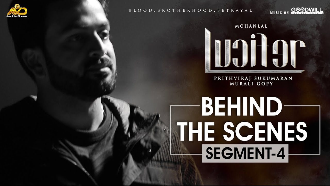 LUCIFER Behind The Scene - Segment 4 | Mohanlal | Prithviraj Sukumaran | Antony Perumbavoor