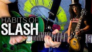 Guitar Habits of Slash