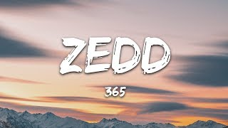 Zedd, Katy Perry - 365 (Lyrics)