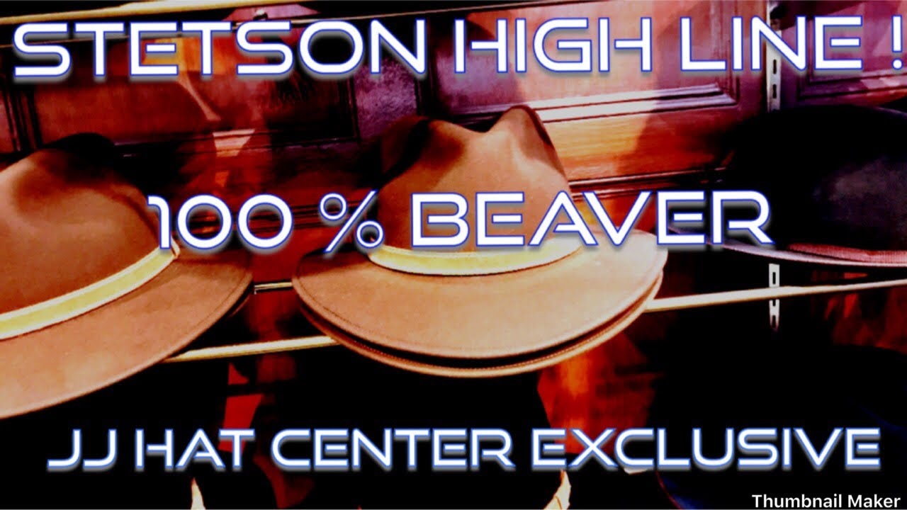 JJ Hat Center Exclusive ! STETSON HIGH LINE - 100% Beaver !!