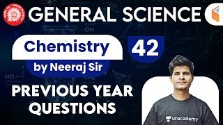 9:30 AM - Railway General Science l GS Chemistry by Neeraj Sir | Previous Year Questions