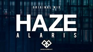 Alaris - Haze (Original Mix)