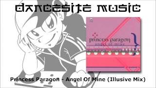 Princess Paragon - Angel Of Mine (Illusive Mix)