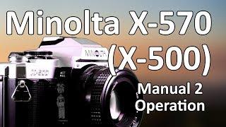 Мінолта х-570 відео інструкція 2 з 2: Операція