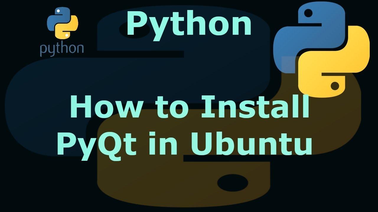 How to Install PyQt5 in Ubuntu 18 04 19 04