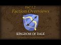 TATW: DaC V1.2 Faction Overview - Kingdom of Dale