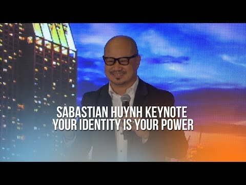 Sabastian Huynh Keynote – Your Identity is Your Power