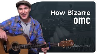 How Bizarre Omc Very Easy 3 Chord Beginner Song Guitar Lesson Bs-109