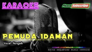 Download Lagu Pemuda Idaman -Nengsih- KARAOKE mp3