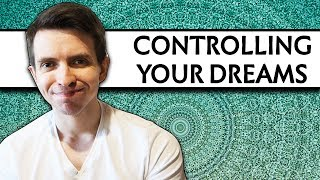 How to Control Your Dreams - Lucid Dreaming Basics