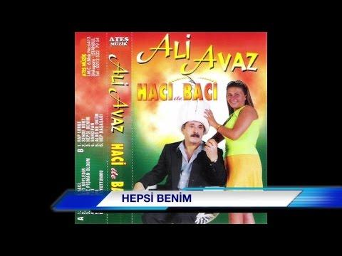 Ali Avaz - Hepsi Benim