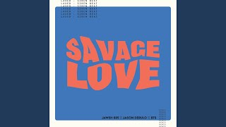 Savage Love (Laxed - Siren Beat) (BTS Remix)