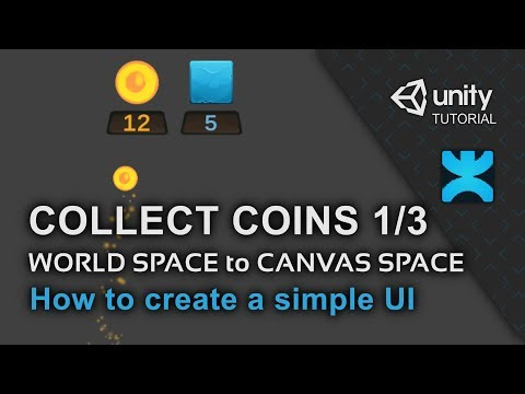 Collect Coins - World Space to Canvas Space - How to create a simple UI in Unity - 19 - DoozyUI
