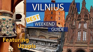 Vilnius, Lithuania - Weekend Travel Guide