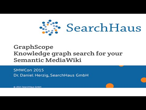 03 - GraphScope: Knowledge graph search in your Semantic MediaWiki