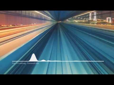 Extrawelt Mix 2017 by Fear N Loathing