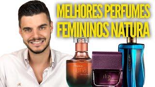 TOP 07 MELHORES PERFUMES FEMININOS NATURA