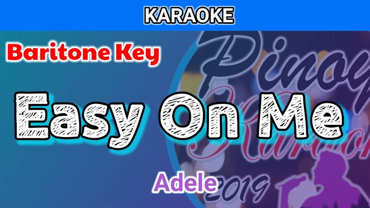Easy On Me by Adele (Karaoke : Baritone Key)