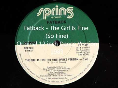 Fatback - The Girl Is Fine (So Fine) Original 12 inch Dance Version 1983
