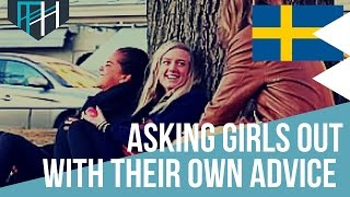 How to Ask Out a Girl With Her Own Advice SWEDEN (Ft. STHLM Panda)
