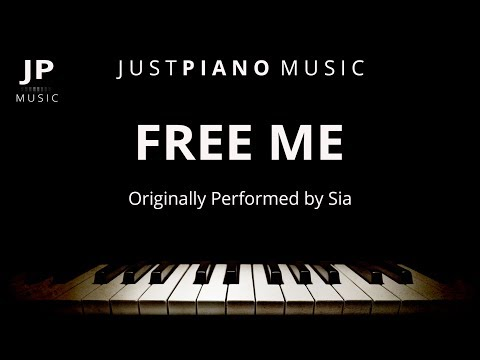 Free Me (Piano Accompaniment) Sia