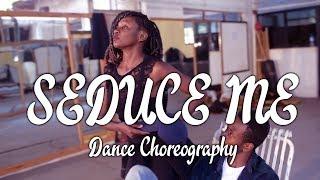 Alikiba - Seduce Me (Dance) | Choreography
