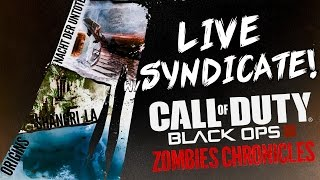 Black Ops 3: ZOMBIE CHRONICLES Easter Egg! *LIVESTREAM* w/Syndicate