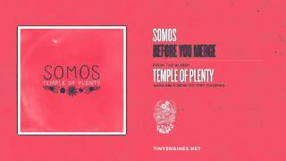 Watch Somos Before You Merge video