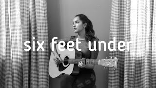 Six Feet Under - Billie Eilish (cover) | Frizzell D'Souza